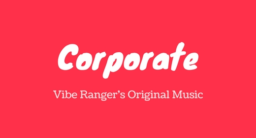 Corporate Music by Vibe Ranger