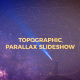 Topographic Parallax Slideshow - VideoHive Item for Sale