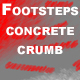 Footsteps Concrete Crumb