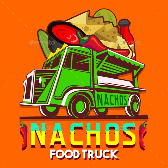 Food Truck Mexican Nachos Chili Pepper Fast Delivery Service Vector Logo - Vectors