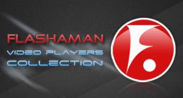 Flashaman Video Players