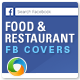Food and Restaurant Facebook Covers - 2 Designs