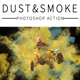 Dust&Smoke Photoshop Action - GraphicRiver Item for Sale
