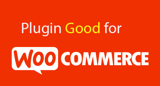 Pluging WooCommerce  Good