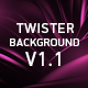 Twister Backgrounds V1.1
