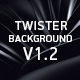 Twister Backgrounds V1.2