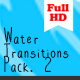 Water Transitions Pack 2