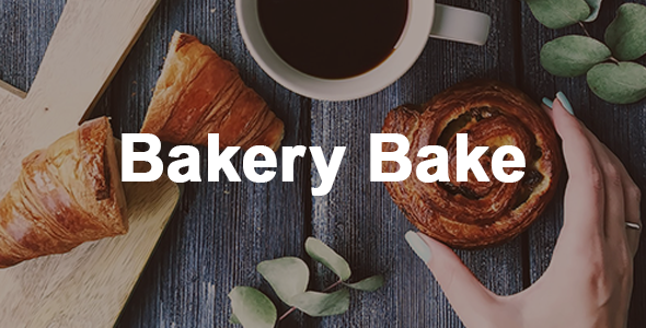 Bakery Bake | Bakery, Cakery, Coffee and Food Theme - Site Templates