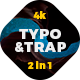 Typo Twerk And Trap - VideoHive Item for Sale