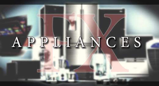 APPLIANCES FX