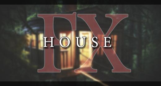 HOUSE FX