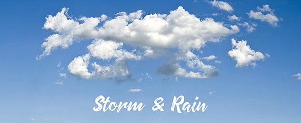 Storm and rain