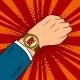 Wrist Watch Show Now Pop Art Vector Illustration
