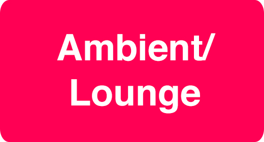 Music Genre - Ambient Lounge