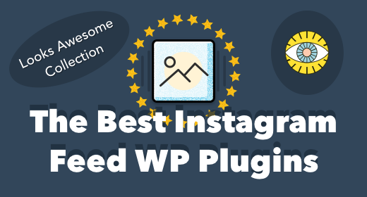 Best Instagram Feed Plugins for WordPress 2017