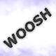 Wooshes