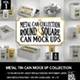 Metal Tin Can MockUp Collection - GraphicRiver Item for Sale