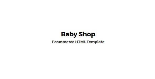 Baby Shop -  eCommerce HTML Template - Shopping Retail