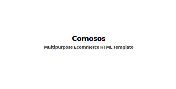 Comosos - Multipurpose HTML Ecommerce Template