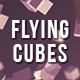 Flying Cubes Background - VideoHive Item for Sale