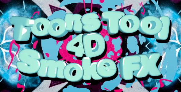 VideoHive Toons Tool 4D Smoke FX 20618114