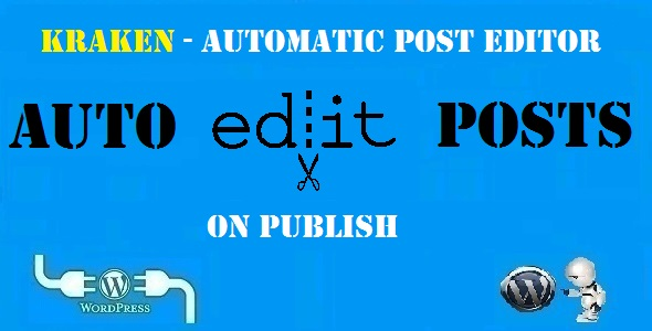 CodeCanyon Kraken Automatic Post Editor Plugin for WordPress 20620891