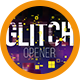 Glitch Opener 1 - VideoHive Item for Sale