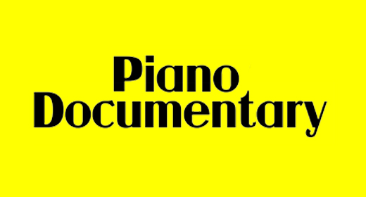 Piano and Documentary