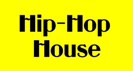 Hip-Hop and House
