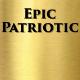 Epic Patriotic