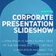 Corporate Presentation Slideshow