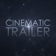 Cinematic Trailer