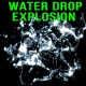 Water Drop Explosion - VideoHive Item for Sale