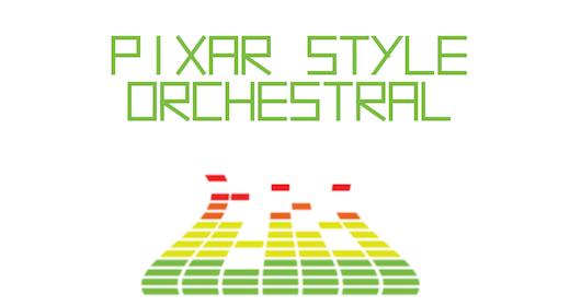 Pixar Disney Orchestral Style