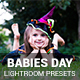 30 Babies Day Lightroom Presets