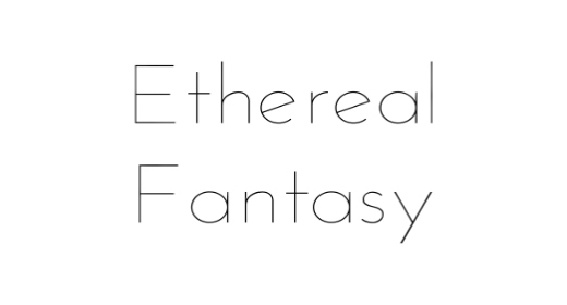 Ethereal, Fantasy