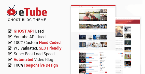 eTube - Ghost Video Blog / Magazine / Entertainment Site Template