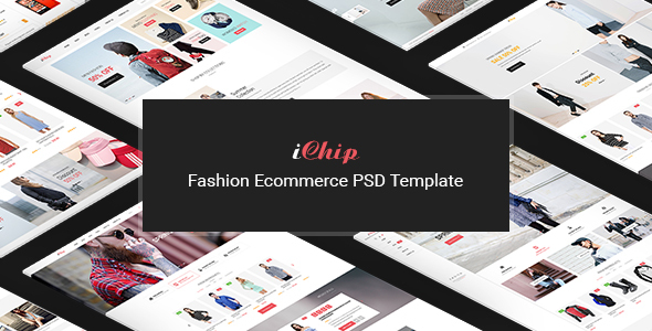iChip - Fashion Ecommerce PSD Template - Retail PSD Templates