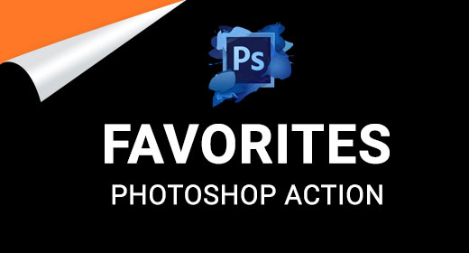 Favorites Photoshop Action