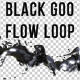 Black Goo Flow Loop - VideoHive Item for Sale