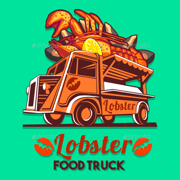 Food Truck Lobster Seafood Salad Fast Delivery Service Vector Logo - Vectors
