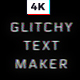 Glitchy Text Maker