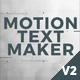 Download Motion Text Maker from VideHive