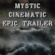 Mystic Cinematic Epic Trailer - AudioJungle Item for Sale