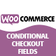 WooCommerce Conditional Checkout Fields