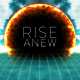 Rise Anew