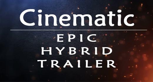 Cinematic (Epic, Hybrid, Trailer)