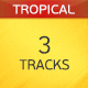 Uplifting Tropical House Pack - AudioJungle Item for Sale