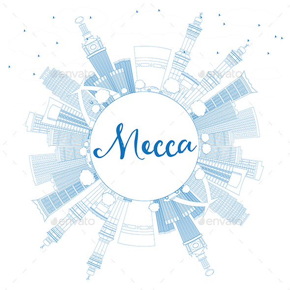 Outline Mecca Skyline with Blue Landmarks and Copy Space - Buildings Objects