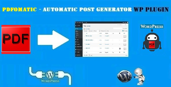 Pdfomatic Automatic Post Generator Plugin for WordPress - CodeCanyon Item for Sale